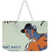 Get Hot Keep Moving Weekender Tote Bag
