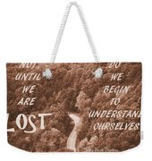 Get Lost Quote Weekender Tote Bag