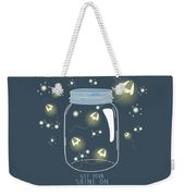 Get Your Shine On Weekender Tote Bag