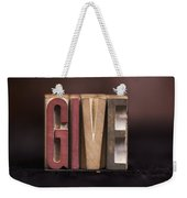 Give - Antique Letterpress Letters Weekender Tote Bag
