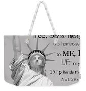 Give Me Your Tired, Your Poor . . . Weekender Tote Bag