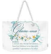 Glam-ma Grandma Grandmother For Glamorous Grannies Weekender Tote Bag