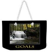 Goals Inspirational Motivational Poster Art Weekender Tote Bag