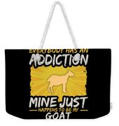 Goat Addiction Funny Farm Animal Lover Weekender Tote Bag