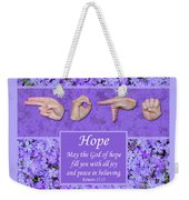 God Of Hope Weekender Tote Bag
