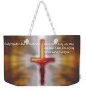 God Proved His Love Weekender Tote Bag