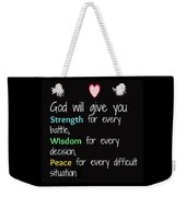 God Will Give You Strength T-shirt Weekender Tote Bag