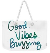 Good Vibes Buzzing- Art By Linda Woods Weekender Tote Bag