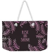 Graphic Art Rise And Shine - Pink Weekender Tote Bag