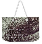Grassy Dunes Colossians 3 Weekender Tote Bag