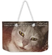 Green Eyed Glare Quote Weekender Tote Bag
