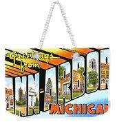 Greetings From Ann Arbor Michigan Weekender Tote Bag