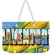 Greetings From Davenport Iowa Weekender Tote Bag