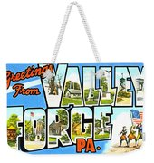 Greetings From Valley Forge Pennsylvania Weekender Tote Bag