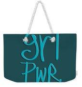 Grl Pwr Weekender Tote Bag
