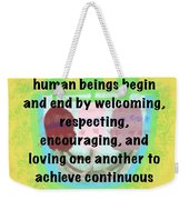 Growth With Humanity Weekender Tote Bag