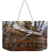 Happenings Abstract Motivational Artwork By Omashte Weekender Tote Bag