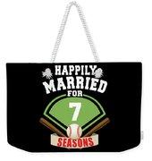 Happily Married For 7 Baseball Season Wedding Anniversary For Baseball Couple Weekender Tote Bag