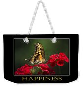 Happiness Inspirational Poster Art Weekender Tote Bag