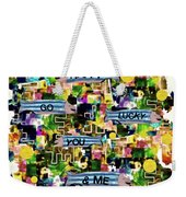 Happy Go Lucky You Weekender Tote Bag