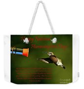 Happy Hummer Day Weekender Tote Bag