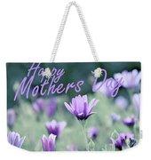 Happy Mothers Day Weekender Tote Bag