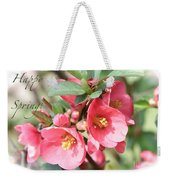 Happy Spring Flowering Quince Card And Poster Weekender Tote Bag