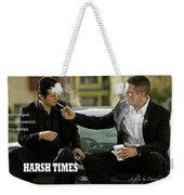 Harsh Times, Starring Christian Bale, Freddy Rodriguez And Eva Longoria Weekender Tote Bag