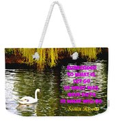 Have Faith In What Will Be Weekender Tote Bag