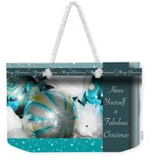 Have Yourself A Fabulous Christmas Weekender Tote Bag