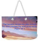 He Created The Heavens  Weekender Tote Bag