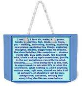 Heart Says I Am Love Weekender Tote Bag