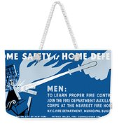 Home Safety Is Home Defense Weekender Tote Bag by War Is Hell Store