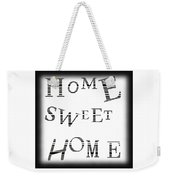 Home Sweet Home 3 Weekender Tote Bag