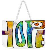 Hope For Life Abstract Inspirational Artwork By Omaste Witkowski Weekender Tote Bag