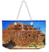 Hopi House And Dedication Plaque Weekender Tote Bag