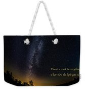 How The Light Gets In 2 Weekender Tote Bag