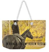 Hunter Art Quote Weekender Tote Bag