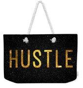 Hustle Weekender Tote Bag by Taylan Apukovska