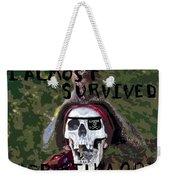 I Almost Survived Weekender Tote Bag