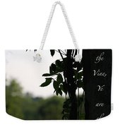 I Am The Vine Weekender Tote Bag