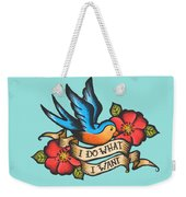 I Do What I Want Vintage Bluebird And Rose Tattoo Weekender Tote Bag
