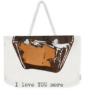 I Love You More Than Peanut Butter Cups Weekender Tote Bag