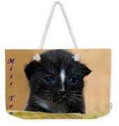 I Miss You Kitty Weekender Tote Bag