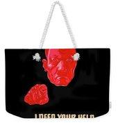 I Need Your Help Take Time Off Propaganda Poster Circa 1944 Weekender Tote Bag