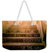 I Will Love You 2 Weekender Tote Bag