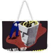 Ideas Will Help Beat The Promise Weekender Tote Bag by War Is Hell Store