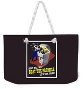 Ideas Will Help Beat The Promise Weekender Tote Bag