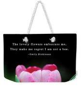 If I Were A Bee Weekender Tote Bag