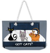 If You Have Cats Weekender Tote Bag